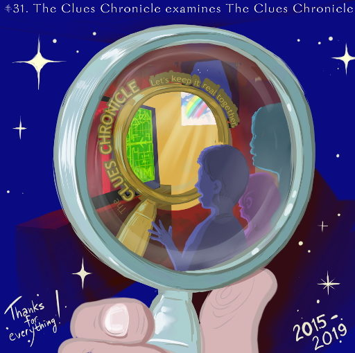 Issue 31: The Clues Chronicle examines The Clues Chronicle